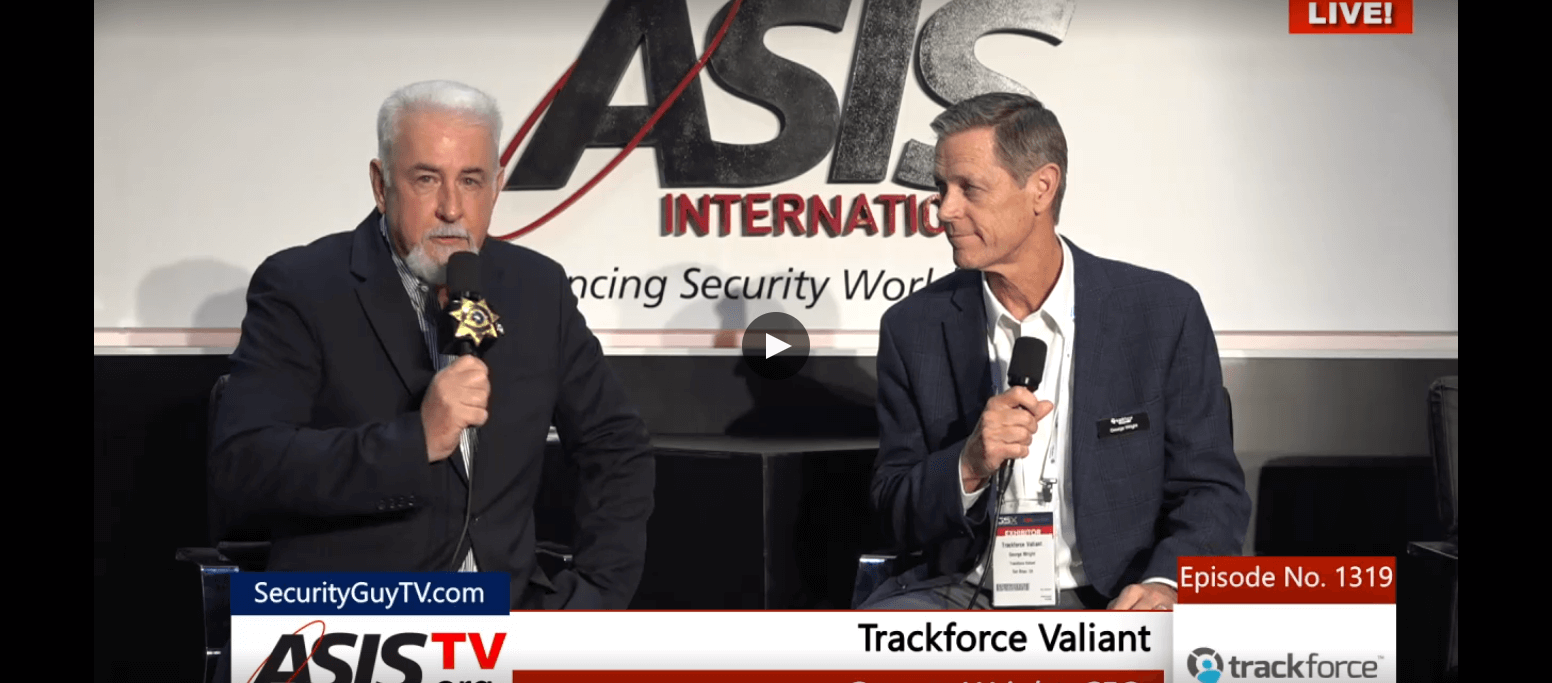 INTERVIEW  |  Trackforce Valiant CEO, George Wright, Talks With Chuck Harold on ASIS TV