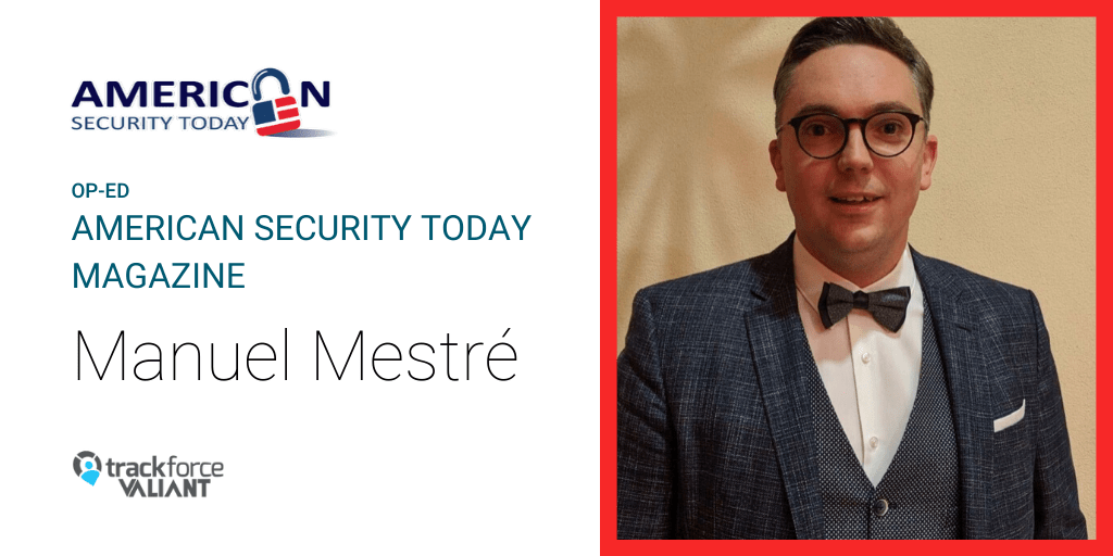 A new op-ed by our own Manuel Mestré in American Security Today